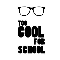 too cool for school-01