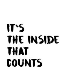 it`s the inside thath counts-01