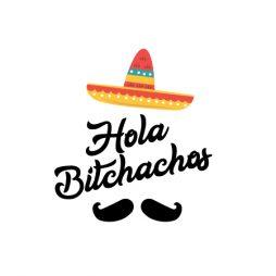 Hola bitchachos-02