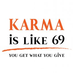 KARMA is you get what you give-01
