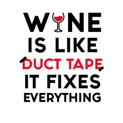 wine is like duct tape-02