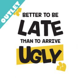 better to be late-01